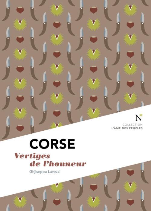 CORSE, Vertiges de l'honneur