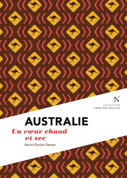 AUSTRALIE, Un cœur chaud et sec