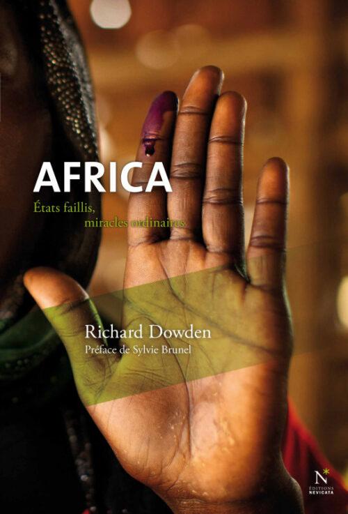 AFRICA, Etats faillis, miracles ordinaires