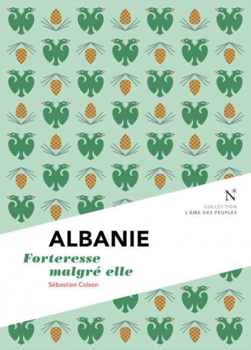 ALBANIE, Forteresse malgré elle