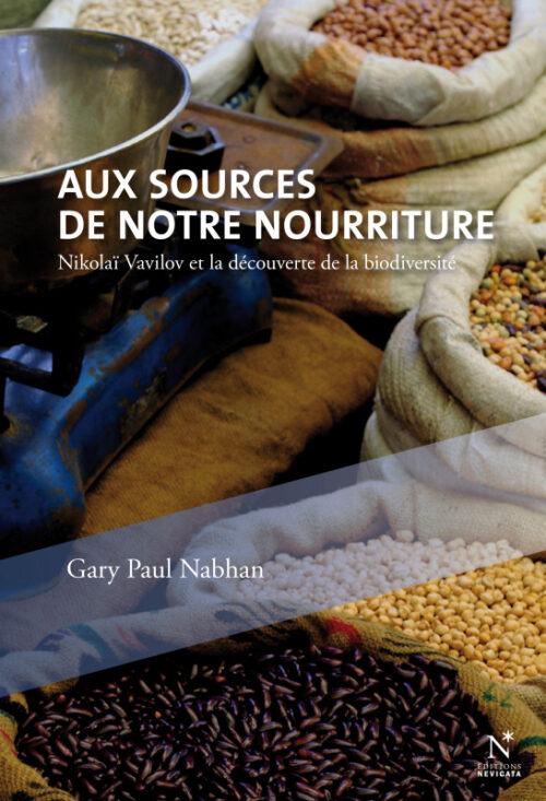 AUX SOURCES DE NOTRE NOURRITURE