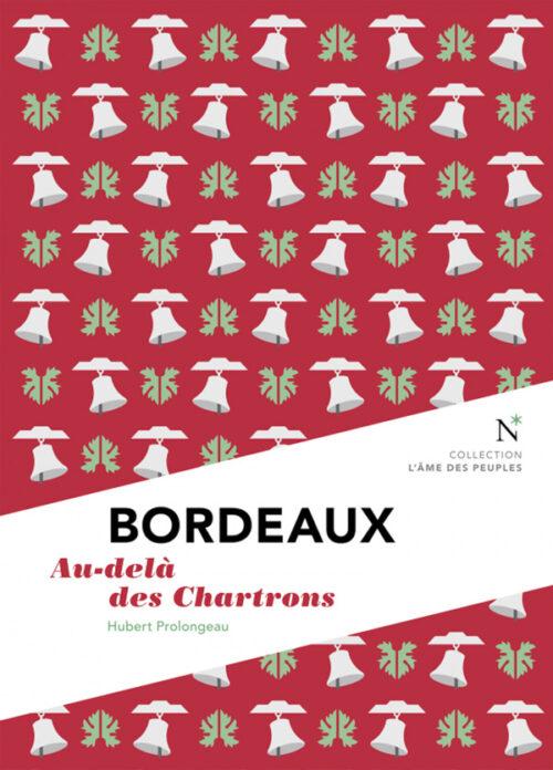 BORDEAUX, Au-delà des Chartrons