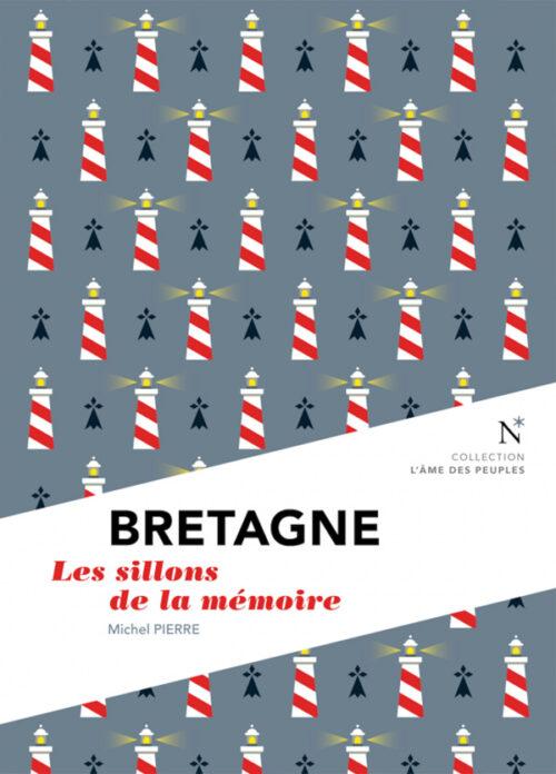 BRETAGNE, Les sillons de la mémoire