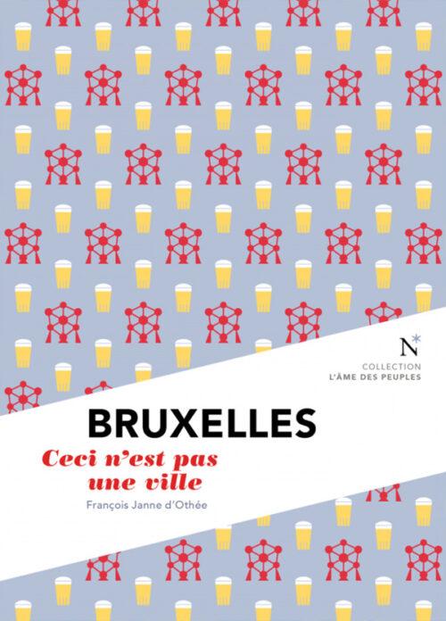 BRUXELLES, Ceci n'est pas une ville