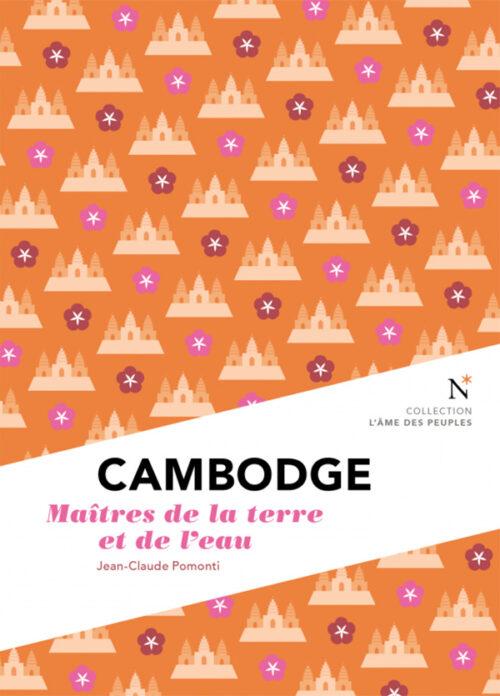 CAMBODGE, Les maîtres de la terre et de l'eau