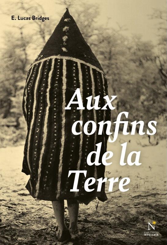 AUX CONFINS DE LA TERRE