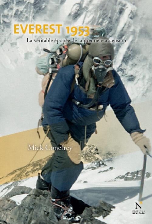 EVEREST 1953, L'histoire véritable de la première ascension du toit du monde