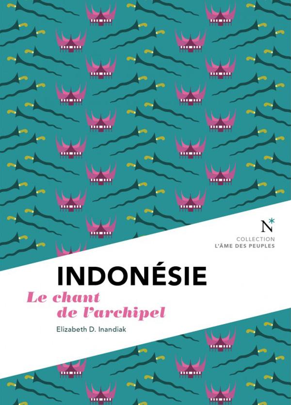 INDONÉSIE, Le chant de l'archipel