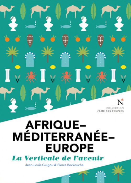 AFRIQUE - MÉDITERRANÉE - EUROPE