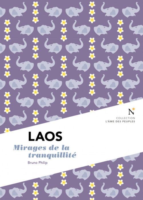 LAOS, Mirages de la tranquillité