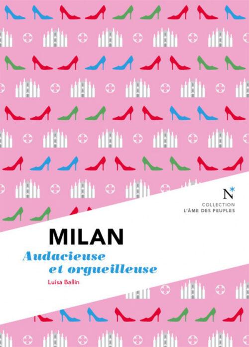 MILAN, Audacieuse et orgueilleuse