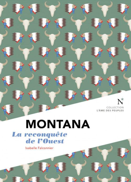 MONTANA, La reconquête de l'Ouest