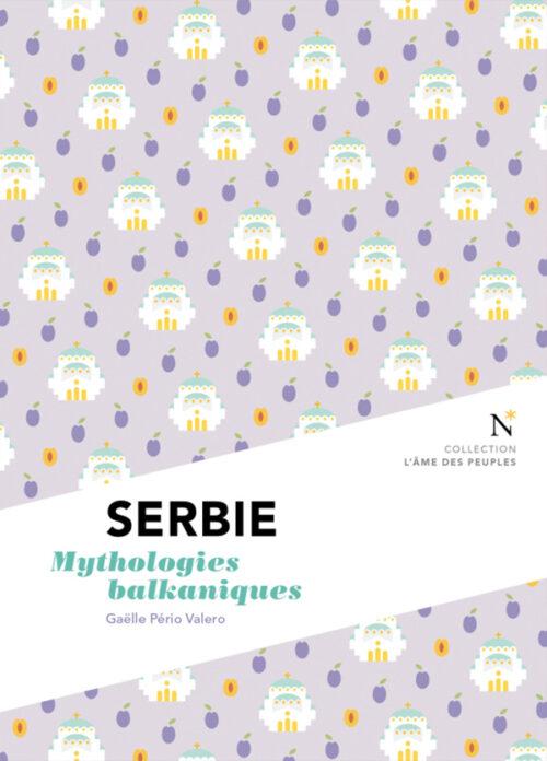 SERBIE, Mythologies balkaniques