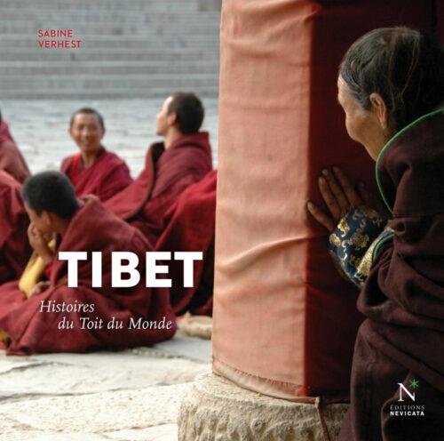 TIBET, Histoires du toit du monde