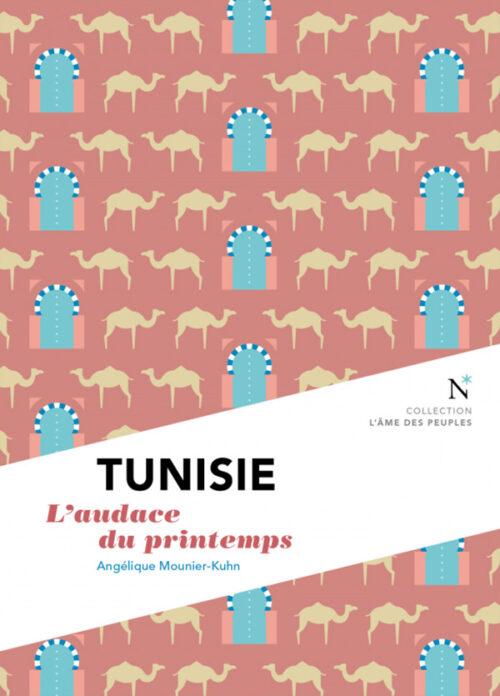 TUNISIE, L'audace du printemps