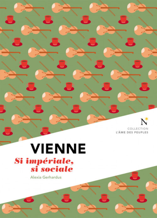 VIENNE, Si impériale, si sociale